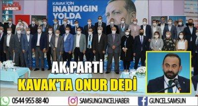 AK PARTİ KAVAK'TA ONUR DEDİ