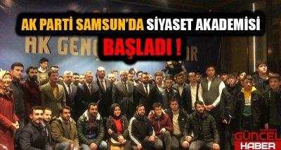 SAMSUN'DA AK PARTİ  SİYASET AKADEMİSİ  BAŞLADI !
