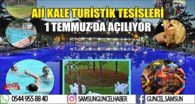ALİ KALE TURİSTİK TESİSLERİ 1 TEMMUZ'DA AÇILIYOR