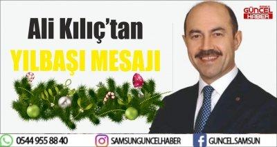 Ali Kılıç'tan Yeni Yıl Mesajı
