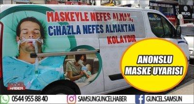 ANONSLU MASKE UYARISI