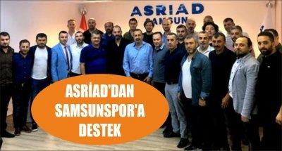 ASRİAD'DAN SAMSUNSPOR'A DESTEK