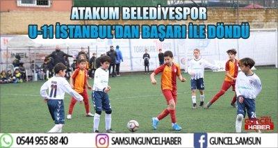 ATAKUM BELEDİYESPOR U-11 İSTANBUL'DAN BAŞARI İLE DÖNDÜ