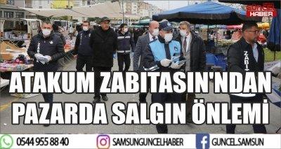 ATAKUM ZABITASIN'NDAN PAZARDA SALGIN ÖNLEMİ