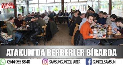 ATAKUM'DA BERBERLER BİRARDA