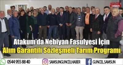 Atakum'da Nebiyan Fasulyesi İçin Alım Garantili Sözleşmeli Tarım Programı