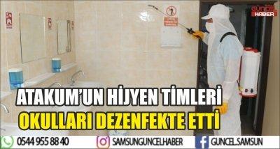 ATAKUM'UN HİJYEN TİMLERİ OKULLARI DEZENFEKTE ETTİ