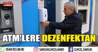 ATM'LERE DEZENFEKTAN