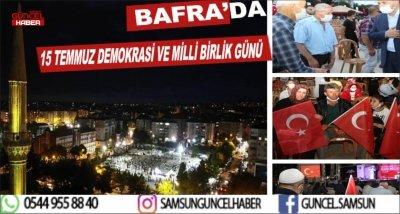 BAFRA'DA 15 TEMMUZ DEMOKRASİ VE MİLLİ BİRLİK GÜNÜ