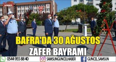 BAFRA'DA 30 AĞUSTOS ZAFER BAYRAMI