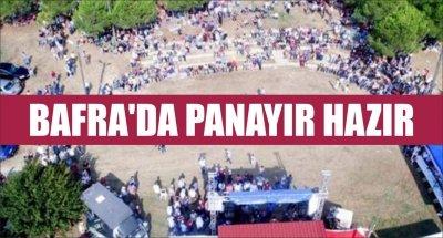 BAFRA'DA PANAYIR HAZIR