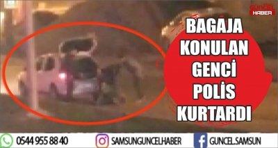 BAGAJA KONULAN GENCİ POLİS KURTARDI