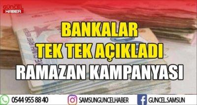 BANKALAR TEK TEK AÇIKLADI RAMAZAN KAMPANYASI