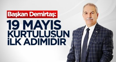 Başkan Demirtaş'tan 19 Mayıs mesajı
