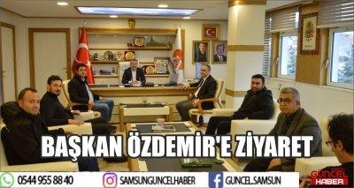 BAŞKAN ÖZDEMİR'E ZİYARET