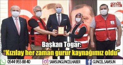 """Başkan Togar: """"Kızılay her zaman gurur kaynağımız oldu"""""""