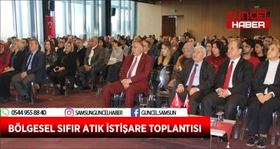 BÖLGESEL SIFIR ATIK İSTİŞARE TOPLANTISI