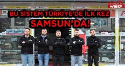 BU SİSTEM TÜRKİYE'DE İLK KEZ SAMSUN'DA !