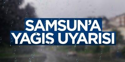 Samsun'a Meteoroloji'den uyarı
