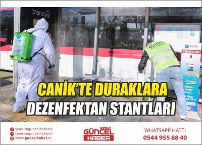 CANİK'TE DURAKLARA DEZENFEKTAN STANTLARI