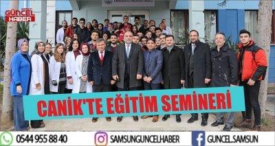 CANİK'TE EĞİTİM SEMİNERİ