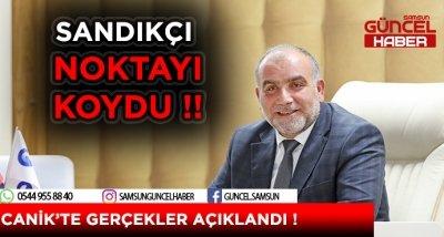 CANİK'TE GERÇEKLER AÇIKLANDI !