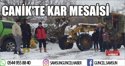 CANİK'TE KAR MESAİSİ