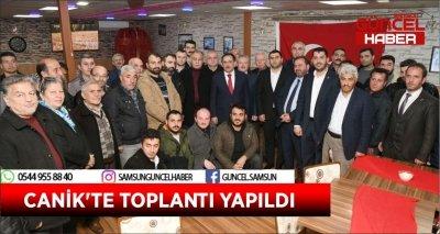 CANİK'TE TOPLANTI YAPILDI