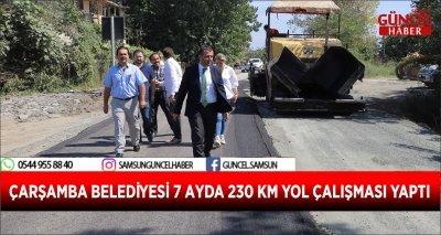 ÇARŞAMBA BELEDİYESİ 7 AYDA 230 KM YOL ÇALIŞMASI YAPTI