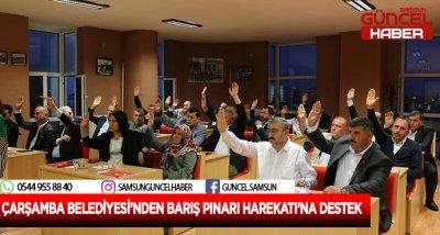 ÇARŞAMBA BELEDİYESİ'NDEN BARIŞ PINARI HAREKATI'NA DESTEK