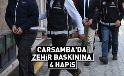Çarşamba'da zehir baskınına 4 hapis