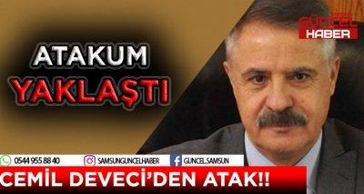 CEMİL DEVECİ'DEN ATAK !