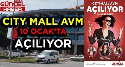 CITY MALL AVM'NİN AÇILIŞ TARİHİ BELLİ OLDU !