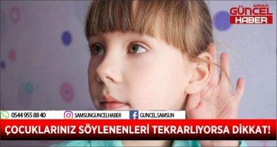 ÇOCUKLARINIZ SÖYLENENLERİ TEKRARLIYORSA DİKKAT!