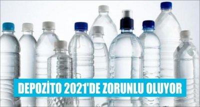 DEPOZİTO 2021'DE ZORUNLU OLUYOR