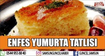 ENFES YUMURTA TATLISI