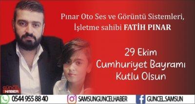 FATİH  PINAR'DAN 29 EKİM CUMHURİYET BAYRAMI MESAJI