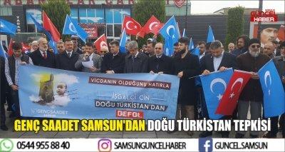 GENÇ SAADET SAMSUN'DAN DOĞU TÜRKİSTAN TEPKİSİ