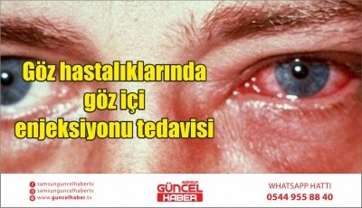 Göz hastalıklarında göz içi enjeksiyonu tedavisi