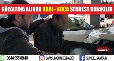 GÖZALTINA ALINAN KARI - KOCA SERBEST BIRAKILDI
