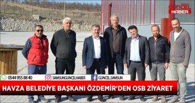 HAVZA BELEDİYE BAŞKANI ÖZDEMİR'DEN OSB ZİYARET