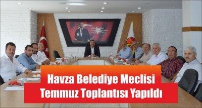 Havza Belediye Meclisi Temmuz Toplantısı Yapıldı