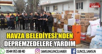 HAVZA BELEDİYESİ'NDEN DEPREMZEDELERE YARDIM