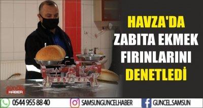 HAVZA'DA ZABITA EKMEK FIRINLARINI DENETLEDİ
