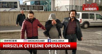 HIRSIZLIK ÇETESİNE OPERASYON