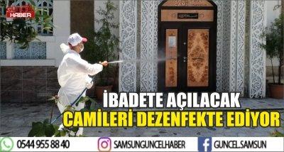 İBADETE AÇILACAK CAMİLERİ DEZENFEKTE EDİYOR