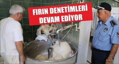 İLKADIM'DA FIRIN DENETİMLERİ DEVAM EDİYOR