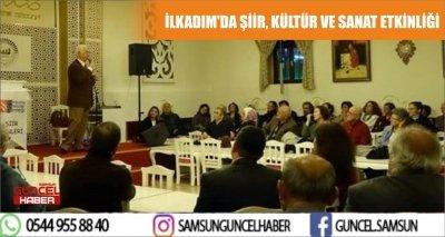 İLKADIM'DA ŞİİR, KÜLTÜR VE SANAT ETKİNLİĞİ