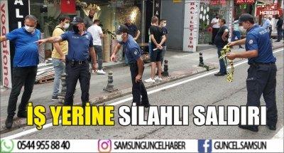 İŞ YERİNE SİLAHLI SALDIRI