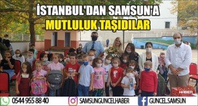 İSTANBUL'DAN SAMSUN'A MUTLULUK TAŞIDILAR